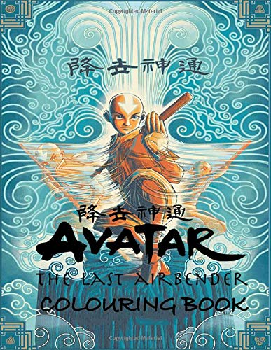 Avatar The Last Airbender Colouring Book: Featuring all the main characters, Aang, Zuku, Katara and more with 50+ illustration!