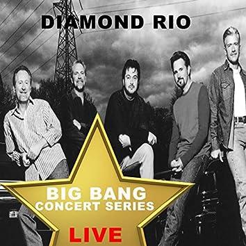 Big Bang Concert Series: Diamond Rio (Live)