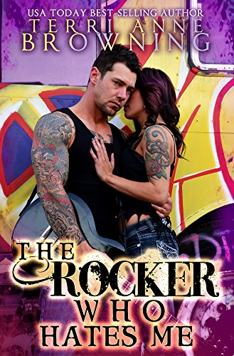The Rocker Who Hates Me (The Rocker Series Book 10) (English Edition)