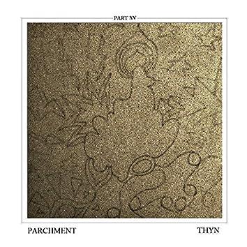 Parchment, Pt. XV