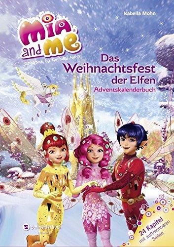 Mia and me - Das Weihnachtsfest der Elfen: Adventskalender