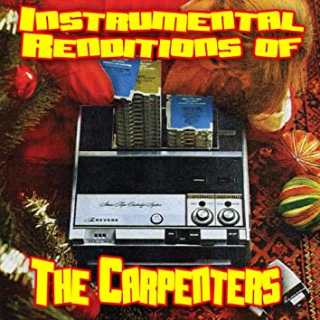 Instrumental Renditions Of The Carpenters