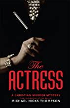The Actress: A Christian Murder Mystery (The Solo series Book 2)