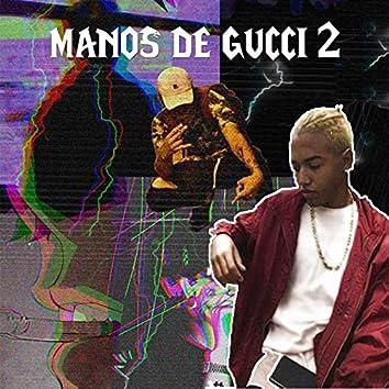 Manos de Gucci, Pt. 2