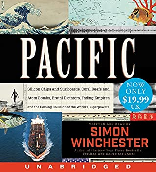 Pacific Low Price CD  Silicon Chips and Surfboards Coral Reefs and Atom Bombs Brutal Dictators Fading Empires and the Coming Collision of the World s Superpowers