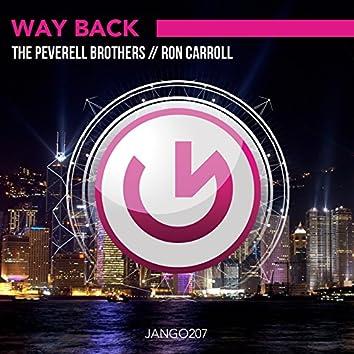Way Back (The Peverell Brothers & R.O.N.N. aka Ron Carroll)
