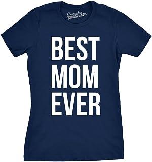 تيشيرت للنساء مطبوع عليه عبارة Best Mom Ever هدية مرحة للأم وعيد الأم لطيفة مقولة للحياة