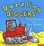 Dazzling Diggers (Amazing Machines S.)