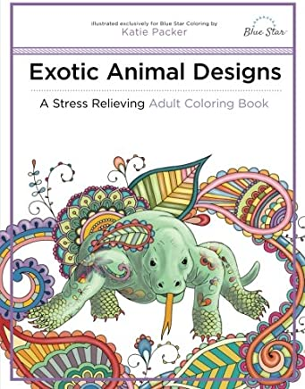 Exotic Animal Designs: A Stress Relieving Adult Coloring Book