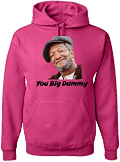 Sanford & Son You Big Dummy Adult Hoodie - Redd Foxx TV Classic Funny Novelty Hooded Pullover - A Great Gift!