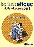 La troballa Joc de Lectura: Edición 2014 - JL 80 (Català - Material Complementari - Jocs De...