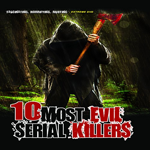 10 Most Evil Serial Killers cover art
