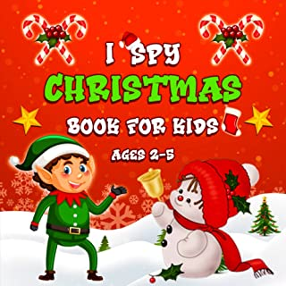 I Spy Christmas Book For Kids Ages 2-5: Fun and Guessing Activity Book for kids and Toddlers | Preschoolers - Awesome Stoc...