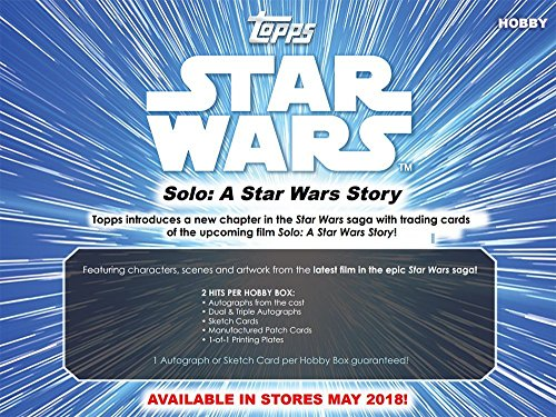 2018 Topps Solo: A Star Wars Story Hobby Box - In Stock May 25th, 2018 - Pre Order Now!