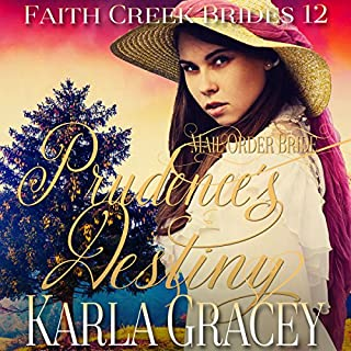 Mail Order Bride - Prudence's Destiny audiobook cover art