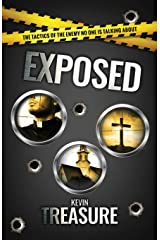 Exposed: The tactics of the enemy no one is talking about Paperback