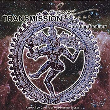 TRANSMISSION - A NEW AGE CLASSIC OF INSTRUMENTAL MUSIC