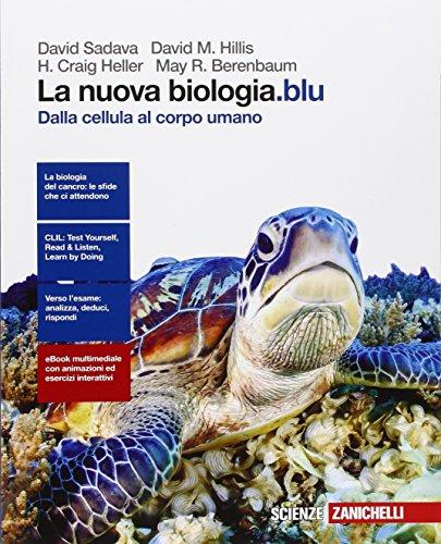 La nuova biologia.blu. Dalla cellula al corpo umano. Per le Scuole superiori. Con e-book. Con espansione online