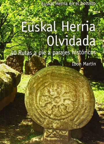 Euskal herria olvidada - 40 rutas a pie (E.H. En El Bolsillo)