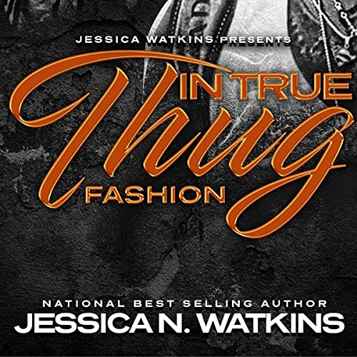 In True Thug Fashion: The Freedom Brothers Audiobook By Jessica N. Watkins cover art
