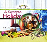 A Kwanzaa Holiday Cookbook (Festive Foods for the Holidays)