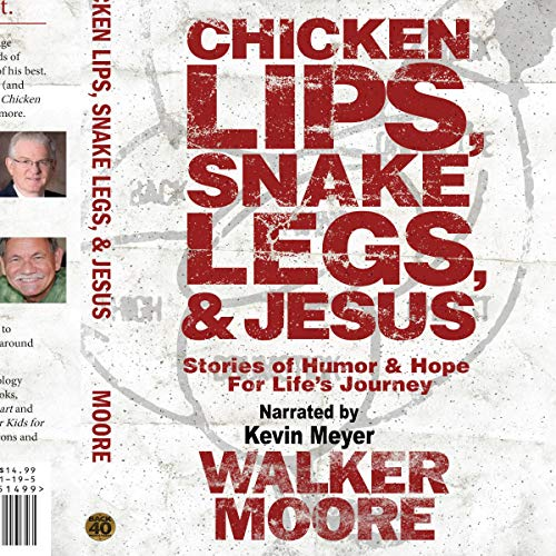 Couverture de Chicken Lips, Snake Legs, and Jesus