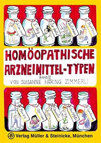 Homöopathische Arzneimittel-Typen Band 3