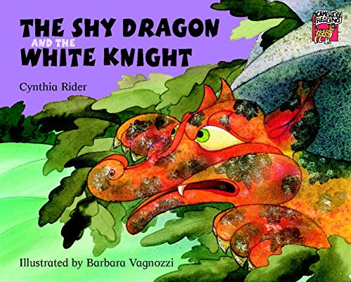 The Shy Dragon and the White Knight (Cambridge Reading)