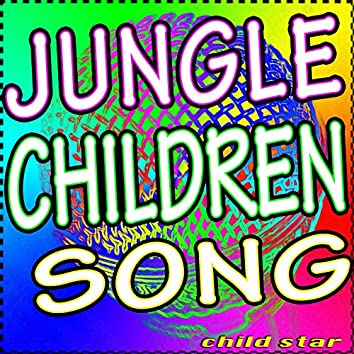 Jungle Children Song (TV Series Theme Song)