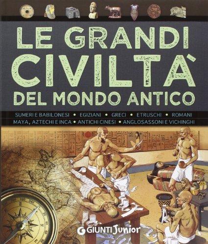Le grandi civiltà del mondo antico