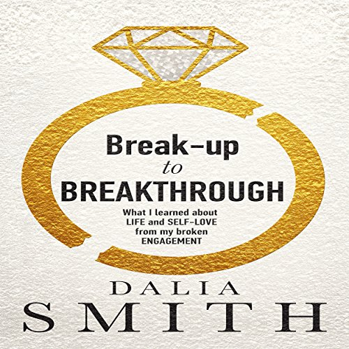 Break-Up to Breakthrough audiobook cover art