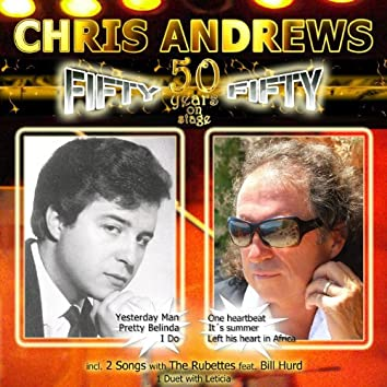 Fifty Fifty – 50 Years on Stage