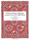 Representing Language: Essays in Honor of Judith Aissen