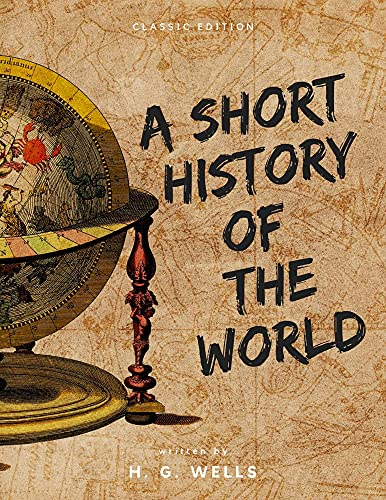 A Short History of the World : with original illustrations (English Edition)