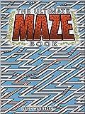 The Ultimate Maze Book (Dover Children's Activity Books)
