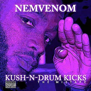 Kush-N-Drum Kicks