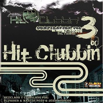 Hit Clubbin Compilation, Vol. 3 (Mixed By DJ Frisco & Marcos Peón vs. Jerry Ropero)