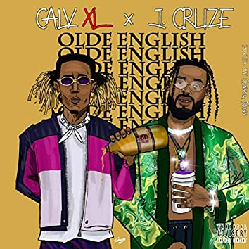 Olde English (feat. J. Cruze)