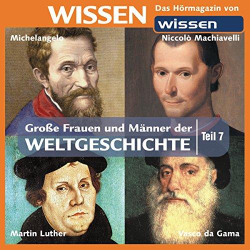 Große Frauen und Männer der Weltgeschichte 7 Titelbild