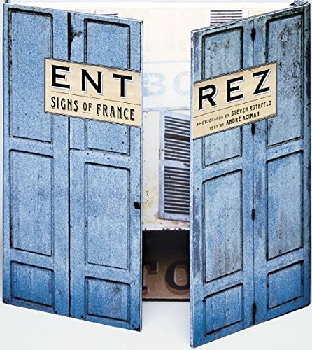 Entrez Signs Of France By Steven Rothfeld 2001 08 31