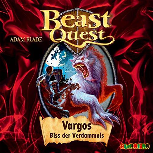 Vargos, Biss der Verdammnis (Beast Quest 22) Titelbild