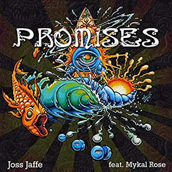 Promises (feat. Mykal Rose)