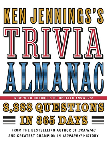 Compare Textbook Prices for Ken Jennings's Trivia Almanac: 8,888 Questions in 365 Days Illustrated Edition ISBN 8601401168126 by Jennings, Ken