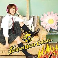 JURIAN BEAT CRISIS【初回限定フラッシュプライス盤】