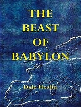 [Dale Heslin]のThe Beast of Babylon (English Edition)