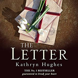 The Letter                   By:                                                                                                                                 Kathryn Hughes                               Narrated by:                                                                                                                                 Rachel Atkins                      Length: 9 hrs and 11 mins     3,188 ratings     Overall 4.5