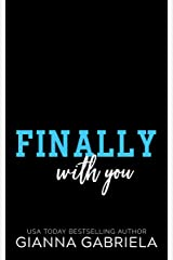 Finally With You (Bragan University Series Book 6) Kindle Edition