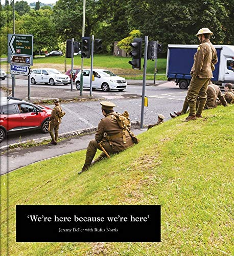 Jeremy Deller: We're Here because we're here