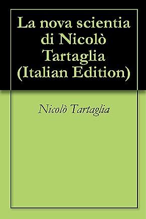 La nova scientia di Nicolò Tartaglia