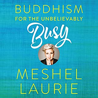Buddhism for the Unbelievably Busy cover art